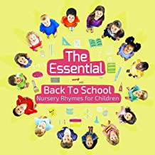 The Essential Back to School Nursery Rhymes for Children