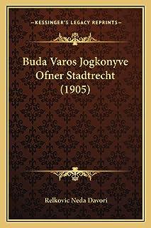 Buda Varos Jogkonyve Ofner Stadtrecht (1905)