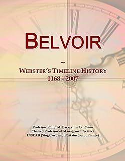 Belvoir: Webster's Timeline History, 1168 - 2007