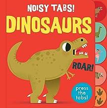 Noisy Tabs!: Dinosaurs