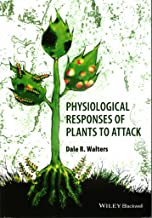 [(Physiological Responses of Plants to Attack)] [By (author) Dale Walters] published on (May, 2015)
