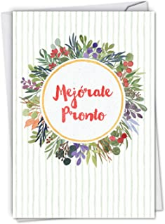 Mejorate Pronto: Hilarious Get Well Greeting Card With Watercolor Flowers Surrounding Hope for a Speedy Recovery, with Envelope. C6647GWG-SL