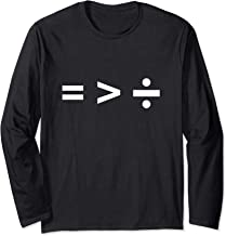 Math Equal Sign, Greater Than Sign, Division Sign Long Sleeve T-Shirt