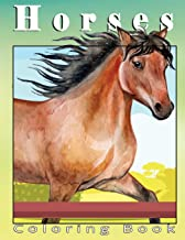 Horses Coloring Book: More Than 50 Designs Adult Coloring Book For Horse Lovers Men & Women / Big Book of Horses to Color ...