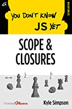 You Don't Know JS Yet: Scope & Closures
