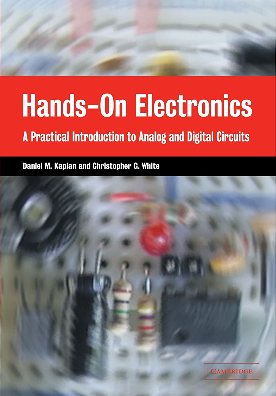 痛いアクティブ注入するHands-On Electronics: A Practical Introduction to Analog and Digital Circuits