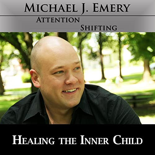 Healing The Inner Child Let Go Of The Past And Move Forward Using