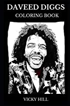 Daveed Diggs Coloring Book: Legendary Grammy and Tony Award Winner, Famous Hamilton Musical and Black-ish Star Inspired Adult Coloring Book (Daveed Diggs Books)