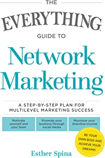 The Everything Guide To Network Marketing: A Step-by-Step Pl