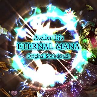 イリスのアトリエ エターナルマナ オリジナルサウンドトラック【DISC 1】