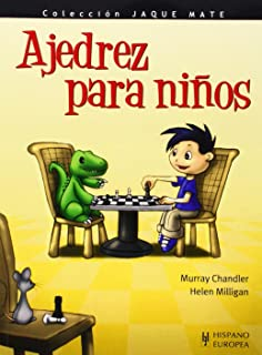 Ajedrez para niños (Jaque mate) (Spanish Edition)