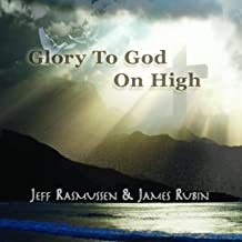 Glory to God on High