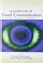 Handbook of Visual Communication: Theory, Methods, and Media