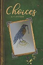 Choices: Volume 1