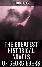 The Greatest Historical Novels of Georg Ebers