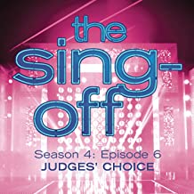 The Sing-Off: Season 4, Episode 6- Judges' Choice