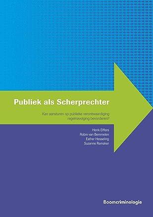 Publiek als Scherprechter (Handhaving en gedrag)