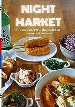 Cuisine coréenne du quotidien Traditionnelle & Streetfood: Recettes faciles des plats les plus populaires de Corée