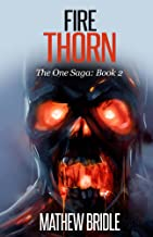 Fire Thorn (The One Saga Book 2) (English Edition)