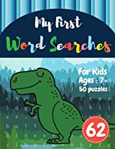 My First Word Searches: 50 Large Print Word Search Puzzles to Keep Your Child Entertained for Hours | Ages 7 8 9+ Dinosaur Design (Vol.62) (Kids word search books)