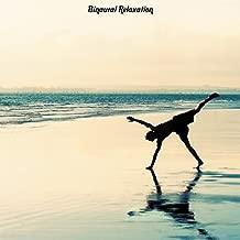 ヘッドホンで覚醒するリラクゼーションプログラム ~ Binaural Relaxation(バイノーラルリラクゼーション)