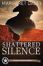 Shattered Silence (Men of the Texas Rangers, Book 2)