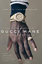 The Autobiography of Gucci Mane PDF
