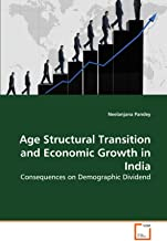 Age Structural Transition and Economic Growth in India