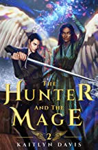 The Hunter and the Mage (The Raven and the Dove)