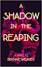 A Shadow In The Reaping (The Shadow Realm Book 1)