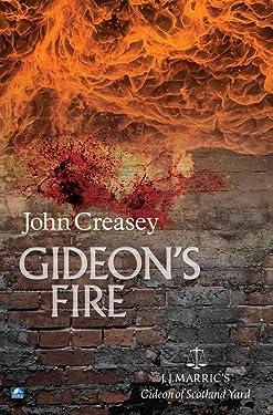 Gideon's Fire: (Writing as JJ Marric) (Gideon of Scotland Yard)