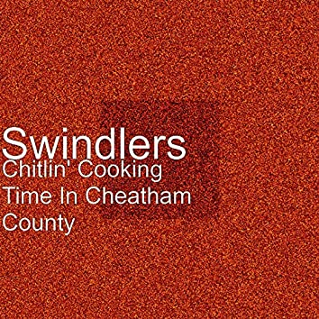 Chitlin' Cooking Time In Cheatham County - Single