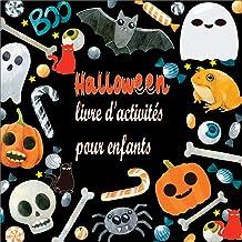 Halloween livre d'activités pour enfants: Images mignonnes d'halloween comme cadeau pour les enfants, jeu de devinettes po...