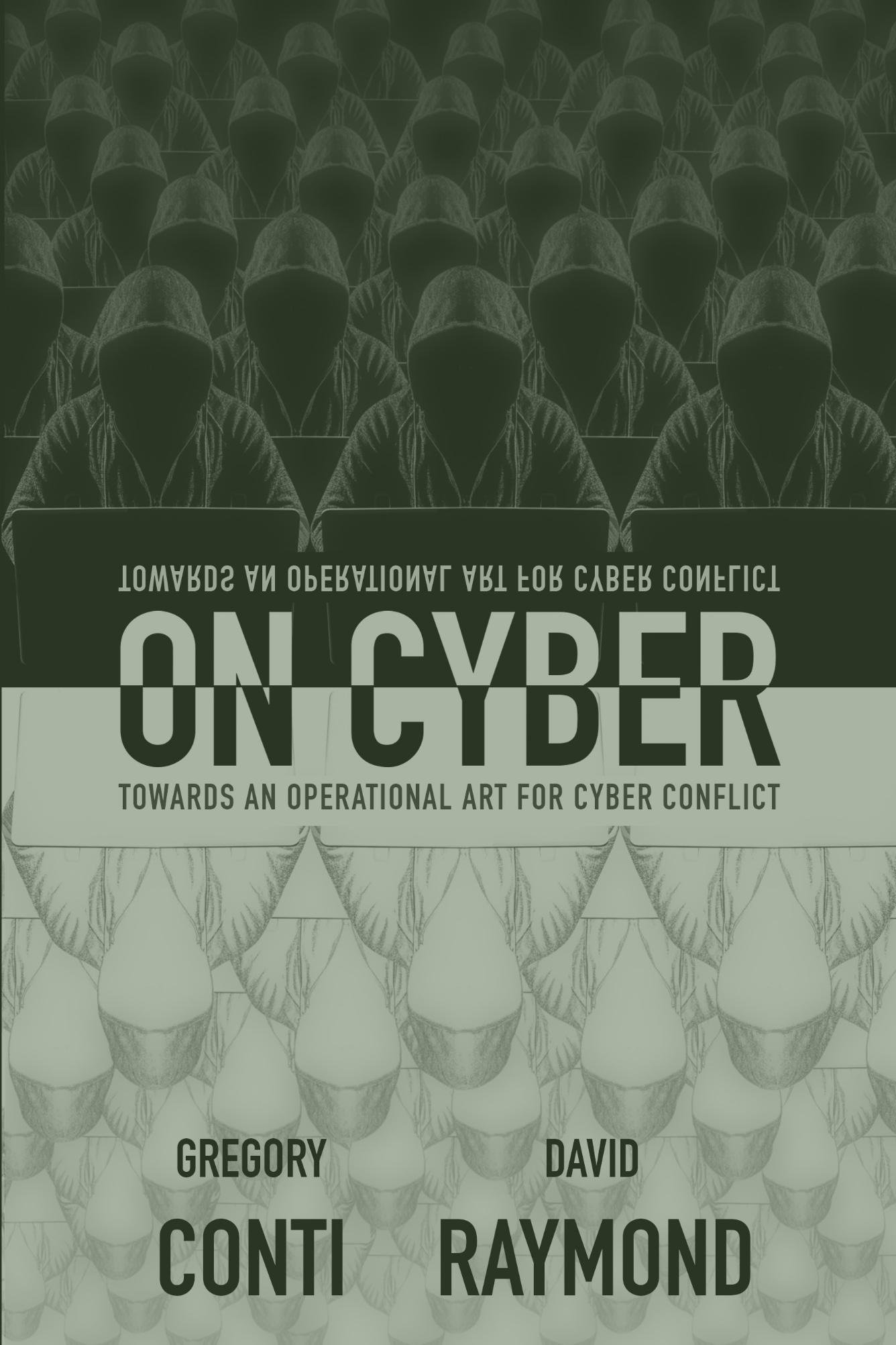 Image OfOn Cyber: Towards An Operational Art For Cyber Conflict (English Edition)