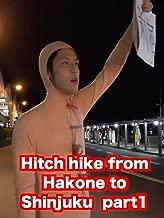 'KOHALON' Hitch hike from Hakone to Shinjuku part1