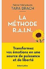 La Méthode R.A.I.N. Format Kindle