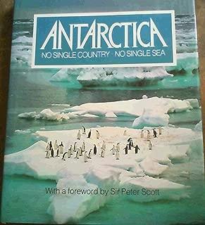 Antarctica No Single Country No Single Sea