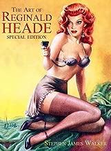 The Art of Reginald Heade: Special Edition