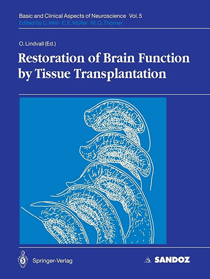 重々しいブラシ手書きRestoration of Brain Function by Tissue Transplantation (Basic and Clinical Aspects of Neuroscience)