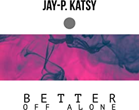 Better off Alone [Explicit]