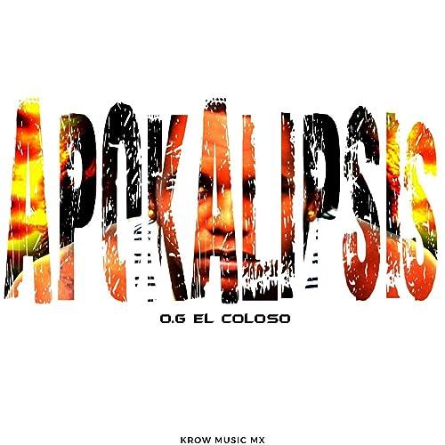 Apokalipsis - Single by Og El Coloso on Amazon Music ...