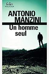 Un homme seul. Une enquête de Rocco Schiavone Format Kindle