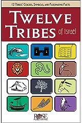 Twelve Tribes of Israel Kindle Edition