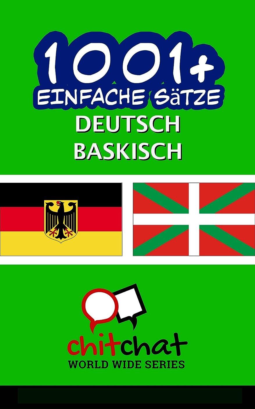 木カウボーイ日光1001+ Einfache S?tze Deutsch - Baskisch (German Edition)