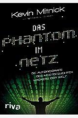 Das Phantom im Netz: Die Autobiographie des meistgesuchten Hackers der Welt (German Edition) Kindle Edition