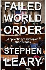 Failed World Order Kindle Edition