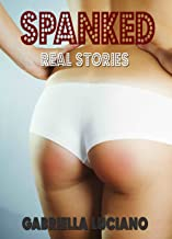 Spanked: Real Stories