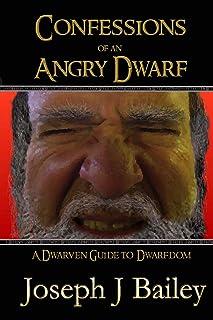 安くて良い怒っているドワーフの告白:ドワーフダムへのドワーフガイド(..のための例外的なアドバイス買う