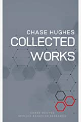 The Collected Works of Chase Hughes Kindle Edition