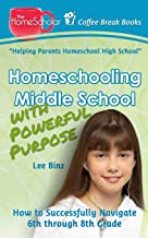 Best homeschooling the middle school years Reviews
